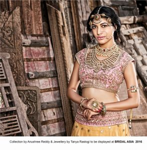 Collection by Anushree Reddy and Jewellery by Tanya Rastogi to be displayed at BRIDAL ASIA 2016