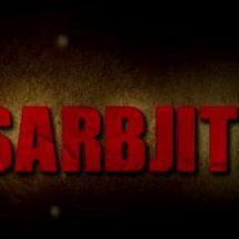 Sarbjit – Randeep Hooda – Sandeep Singh – May 20 Release