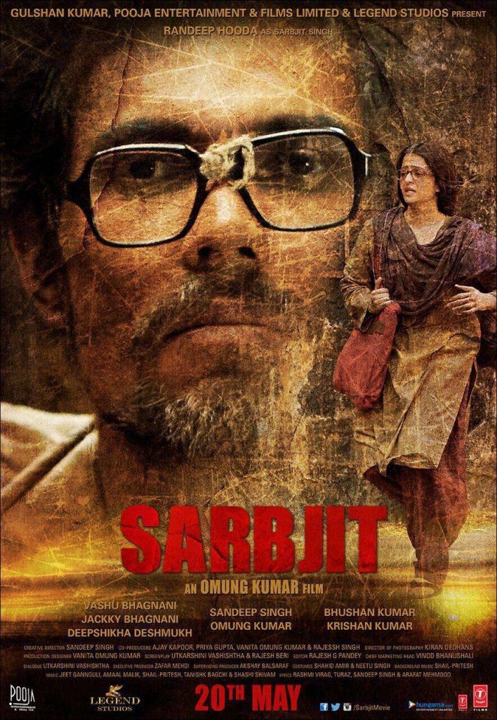 Sarbjit - Randeep Hooda - Sandeep Singh - May 20