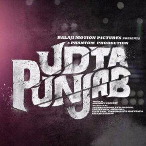 Udta Punjab - Abhishek Chaubey - Balaji Motion Pictures