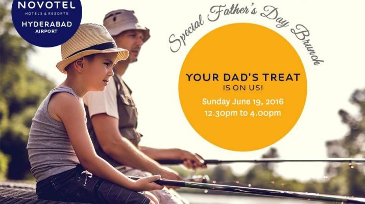 Fathers Day Brunch at Novotel Hyderabad Airport