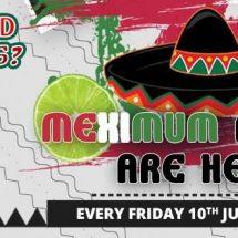 MEXIMUM Friday's – A Mexican Extravaganza @ Novotel Hyderabad Airport