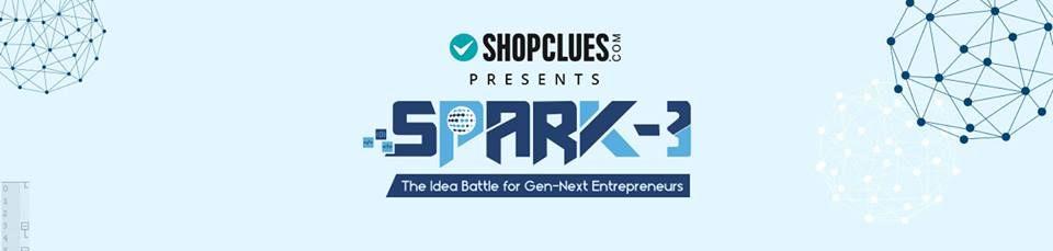 ShopClues Hackathon SPARK-3 - the idea battle for Gen-Next Entrepreneurs