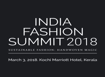 Kochi to Host India Fashion Summit 2018 on March 3 2018