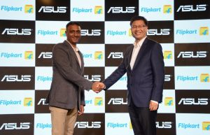 Flipkart and ASUS announce long term strategic partnership for India