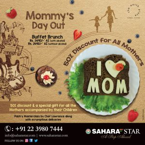 Mommy's day out at Hotel Sahara Star this 13th May - EarthPlate - The Global Cuisine Restaurant