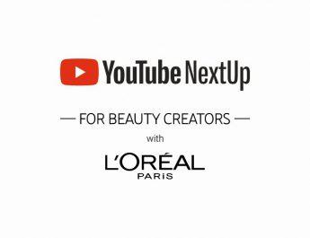 LOreal Paris X YouTube NextUp Final