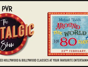 PVR Cinemas hosts screening of Hollywood Classic Around the world in 80 Days Banners