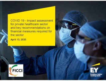 COVID-19 pandemic leaves the private healthcare sector in financial distress - FICCI-EY Study