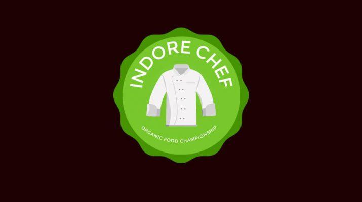 Indore Chef Organic Food Championship