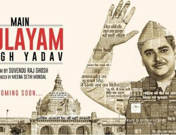 Main Mulayam Singh Yadav Movie Motion Poster Out Now