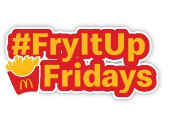 McDonalds FryItUp Fridays